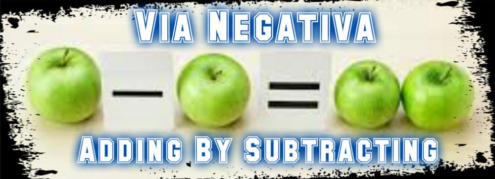 via negativa
