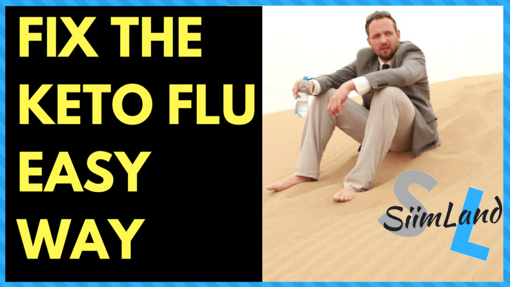 Keto FLU Cure - How to Cure Keto Flu for Good - Siim Land