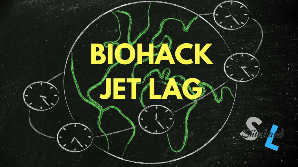 How to Biohack Jet Lag and Beat It At Its Own Game - Siim Land