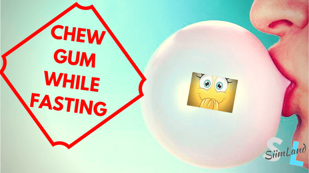 Can I Chew Gum While Fasting?